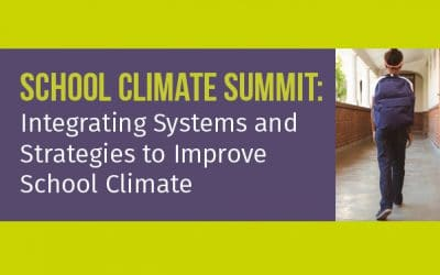 June 2021: School Climate Summit
